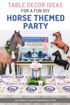 Decorate your dining table and dessert table with fun DIY horse themed party details, perfect for any equestrian or horse lover kids in your life! Get all of the backdrop, cake table, table setting ideas and more at fernandmaple.com!