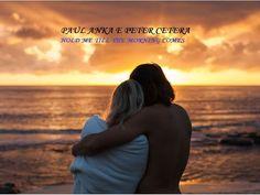 PAUL ANKA & PETER CETERA - HOLD ME TILL THE MORNING COMES - Tradução 201...