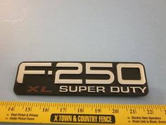 Ford F-250 Super Duty XL pickup 4x4  Factory Body Emblem