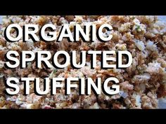 ▶ Organic Sprouted Bread Stuffing Recipe - YouTube