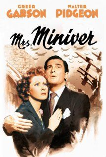 """BEST PICTURE:  (1942)  """"MRS. MINIVER."""" A British family struggles to survive the first months of World War II. Stars: Greer Garson, Walter Pidgeon, Teresa Wright"""