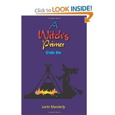 A Witch's Primer: Grade One by Lorin Manderly