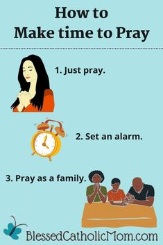 Do you struggle with figuring out how to make time to pray? You are not alone! Use these 3 simple ideas to help you make time to pray. 1. Just pray. 2. Set an alarm. 3. Pray as a family. #Pray #PlanPrayer #HowToPray #PrayEveryDay #PrayAsAFamily Prayer For Family, Say A Prayer, Daily Prayer, The Good Catholic, Divine Mercy Chaplet, Evening Prayer, Just Pray, Prayer Times, Frame Of Mind