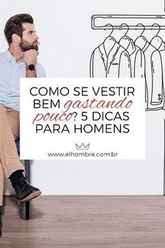 vestir bem, gastando pouco, dinheiro, moda masculina, estilo