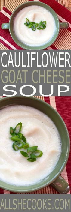 You'll love this easy Cauliflower and Goat Cheese Soup. It's perfect to pair alongside a salad or light sandwich.