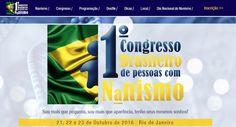 COMO TER UM MUNDO MELHOR: RJ: 1° Congresso Brasileiro de Pessoas com Nanismo acontece entre os dias 21 e 23/10