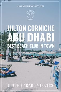 Hilton Abu Dhabi Corniche | United Arab Emirates | Travel Couple in Dubai AdventureFaktory.com