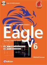 Das für die Entwicklung von Leiterplatten und Schaltplänen aktuelle Handbuch Eagle V6.