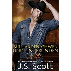 Billionaire Unbound ~ Chloe - A Billionaire's Obsession Novel ebook by J. Great Books, My Books, Dream Of Getting Married, Romance Novels, Billionaire, Ny Times, Short Stories, Bestselling Author, Book Worms