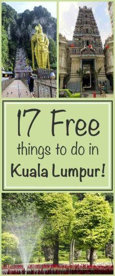 Free things to do in Kuala Lumpur include Batu Caves, temples/mosques, museum & galleries, animals, parks & gardens, colonial history & markets & buskers!