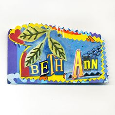 Beth Ann Pin by Harriete Estel Berman for an extraordinary Beth Ann. Custom made name tags so that you never have to wear an ugly nondescript paper name tag again. If you are an artist or maker, consider making your own name tag in your signature style.