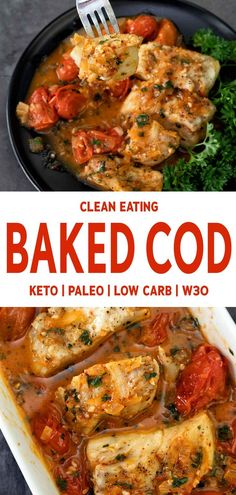 clean eating baked cod with simple cooking method wins acclaim at every din.This clean eating baked cod with simple cooking method wins acclaim at every din. Dieta Paleo, Paleo Diet, Diet Foods, Clean Eating Recipes For Weight Loss, Clean Eating Diet, Cod Fish Recipes, Seafood Recipes, Italian Fish Recipes, Whole30 Fish Recipes