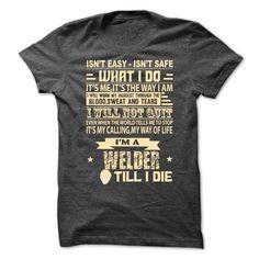 I am a welder T-Shirts, Hoodies. Check Price Now ==► https://www.sunfrog.com/Funny/I-am-a-welder-70812058-Guys.html?41382