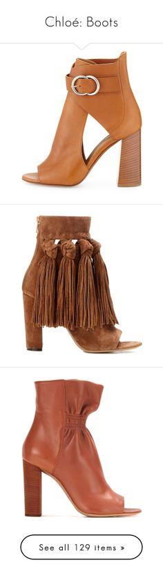 """""""Chloé: Boots"""" by livnd ❤ liked on Polyvore featuring Boots, chloe, livndshoes, livndchloe, shoes, boots, ankle booties, tan booties, tan leather boots and tan boots"""