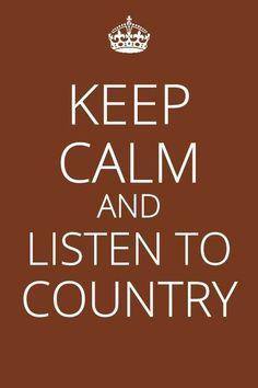 Listen to Country #keepcalm ...Country music <3  A little Dierks Bentley, a little Lady Antebellum, a little  Keith Urban, a little Kenny Chesney, a little Tim McGraw, a LOT Carrie Underwood, a little Miranda Lambert, a little Blake Shelton...