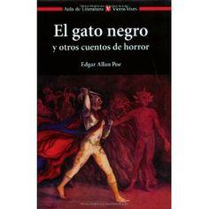 """""""El gato negro y otros cuentos de horror"""", de Edgar Allan Poe. Uno de los maestros indiscutibles del género de terror de todos los tiempos: un asesino que escucha los latidos del corazón de su víctima, un misterioso gato que trae la desgracia a su dueño...Imprescindible lectura."""