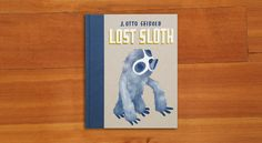 """'Lost Sloth' by J. Otto Seibold  Sloth has won a shopping spree – today! Will he get there in time? Be prepared to cheer """"Go, Sloth, go!"""" We've always been fans of Seibold's illustrations, and these feel like a party. Fun, from the folks at McSweeney's. #WhatWeeRead   Wee Society"""