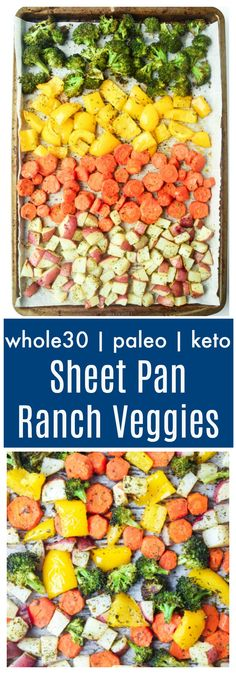 Sheet Pan Ranch Veggies (Whole30 Paleo Keto) - veggies are seasoned with homemade ranch seasoning blend and roasted to perfection! Kid friendly and pairs well with just about everything! | tastythin.com