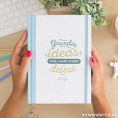 """Libreta cartoné """"Grandes ideas para llegar donde deseas"""". Da rienda suelta hasta la última página a toda la creatividad que llevas dentro para llegar donde tú deseas. #mrwonderfulshop #notebook #stationery #ideas"""