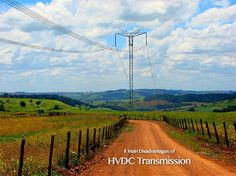 8 Main Disadvantages of HVDC Transmission