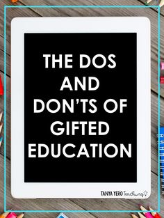 Read about the dos and don'ts of gifted education so you can best serve your gifted learners and TAG students. Gifted education is full of exploration and intellect but can be overwhelming to new gifted educators. Elementary Science Classroom, Math Classroom, Classroom Organization, Classroom Management, Classroom Decor, Co Teaching, Teaching Kindergarten, Teaching Ideas, Differentiation In The Classroom