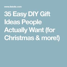 35 Easy DIY Gift Ideas People Actually Want (for Christmas & more! Easy Diy Gifts, Homemade Gifts, Cute Gifts, Christmas Gifts For Wife, Christmas Diy, Xmas, Christmas 2017, Christmas Projects, Christmas Stuff