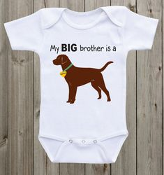 My Big brother is a Chocolate Lab Baby Onesie ® Funny Onesie ® Sibling Shirt Dog lover baby Baby Shower Gift Unisex baby clothes