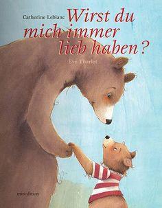 Buch*+Wirst+Du+mich+immer+lieb+haben?