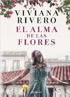 Buy El alma de las flores by Viviana Rivero and Read this Book on Kobo's Free Apps. Discover Kobo's Vast Collection of Ebooks and Audiobooks Today - Over 4 Million Titles! Ebooks Pdf, Ebooks Online, Elena Ferrante, Long Books, Most Popular Books, I Love Reading, Book Authors, Books To Read, This Book