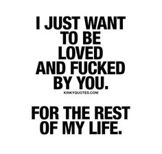Kinky Quotes - Naughty quotes and dirty sayings about love and sex! Flirty Quotes For Him, Sexy Love Quotes, Badass Quotes, Love Quotes For Him, Romantic Quotes, Seductive Quotes For Him, Freaky Quotes, Naughty Quotes, Kinky Quotes