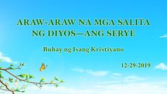 Ang Gawain ng Diyos, ang Disposisyon ng Diyos, at ang Diyos Mismo I (Sipi Christian Movies, Worship Songs, Tagalog, Movies 2019, Choir, True Stories, Musicals, God, Youtube
