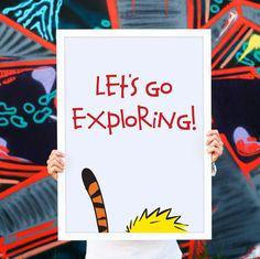 Let's go exploring poster/ Calvin and Hobbes poster/ Calvin & Hobbes/ art print/ Bill Watterson/ Comics poster/ Comics print art - pinned by pin4etsy.com