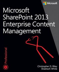 Enterprise Content Management with Microsoft SharePoint (Developer Reference)