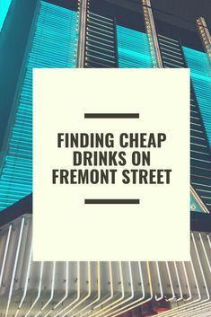 Where to Find Cheap Drinks Downtown Las Vegas Las Vegas Happy Hour, Las Vegas Love, Las Vegas Vacation, Visit Las Vegas, Las Vegas Hotels, Cheap Vegas Trip, Travel Vegas, Hawaii Travel, Fremont Street