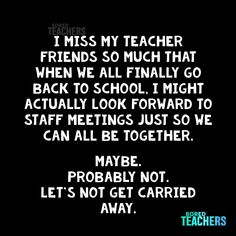 Let's not get carried away! Teaching Memes, My Teacher, Teacher Message, Teacher Humour, Teacher Stuff, Northwestern University, School Quotes, Going Back To School, Funny Quotes