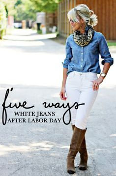 Hi Sugarplum | {5 Ways} to Wear White Jeans After Labor Day
