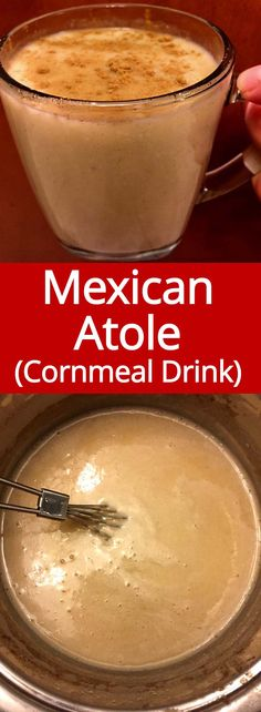This is the authentic recipe for Mexican Atole warm cornmeal drink. This stuff is so good! Perfect for winter! This is the authentic recipe for Mexican Atole warm cornmeal drink. This stuff is so good! Perfect for Fall and Winter seasons! Mexican Drinks, Mexican Breakfast Recipes, Mexican Dishes, Mexican Food Recipes, Mexican Desserts, Mexican Atole Recipe, Recipe For Atole, Tamales, Gourmet Recipes