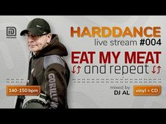 HARDDANCE live stream 004 - EAT MY MEAT and REPEAT! mixed by DJ AL - YouTube Club Dance Music, Vinyl Cd, Repeat, Dj, Live, Youtube, Youtubers, Youtube Movies