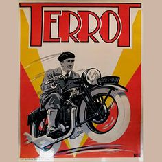 "French Art Deco advertising poster from 1932 for Terrot Cycles designed by artist V. Dumay who signed his works as ""TDT"". Terrot of Dijon was the largest motorcycle manufacturer in France."
