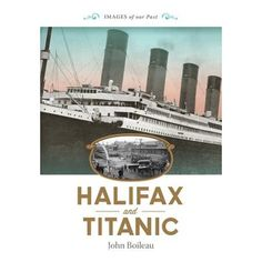 Halifax, Nova Scotia, Canada and Titanic Story Of Titanic, Titanic History, Titanic Sinking, Rms Titanic, Titanic Deaths, Canada Cruise, Canada Travel, East Coast Road Trip, Visit Canada