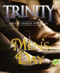It's Men's Day Tomorrow at Trinity United Church of Christ.  Guest Preacher:  Rev. Martin L. Espinosa-Pastor and Founder of the Ray of Hope Community Church in Nashville Tennessee. 400 W. 95th Street Chicago IL 60628 Service Times:  7:30 a.m. 11:00 a.m. and 6:00 p.m.   MEN'S CHORUS CONCERT AT 4 P.M.