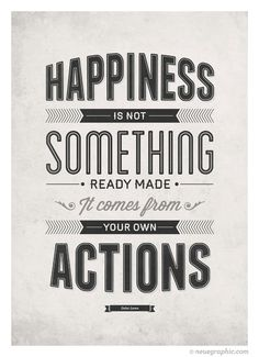 Happiness inspirational quote poster - Happiness is not something ready made - Retro-style typography quote art wall decor A3. $18.00, via Etsy.