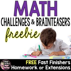 Classroom Freebies: Math Challenges & Brainteasers - Great Fast Finishers, Homework, or Extensions