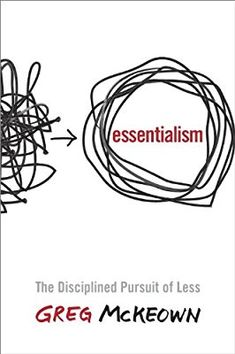 Essentialism: The Disciplined Pursuit of Less Paperback: Amazon.de: Greg McKeown: Fremdsprachige Bücher