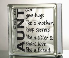 Vinyl Decal for Glass Block DIY Only an Aunt can give hugs like a mother