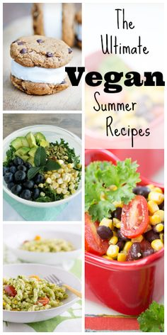 The Ultimate Vegan Summer Recipes