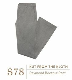 Dear Stitch Fix Stylist - This is the type of pant I need more of for work.  Kut from the Kloth Raymond Bootcut Pant