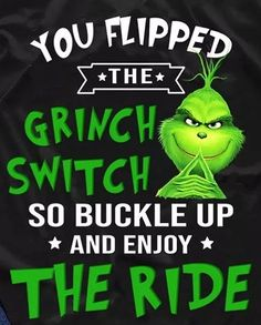 Grinch Memes, Mr Grinch, Grinch Party, Grinch Christmas, Christmas Quotes, Morning Love Quotes, Good Morning Funny, Sign Quotes, Funny Quotes