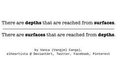 Depths Vs Surfaces by elheartista.deviantart.com on @DeviantArt