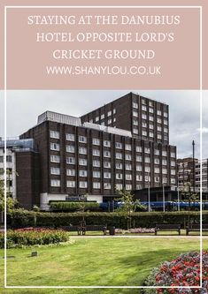 Staying At The Danubius Hotel Opposite Lord's Cricket Ground